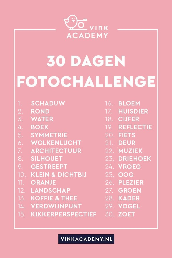 Dertig dagen fotografie challenge met verschillende onderwerpen