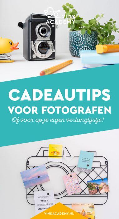 Cadeautips voor fotografen - staat dit al op je verlanglijstje?
