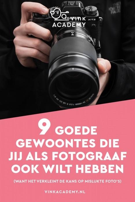 Welke van deze goede gewoontes heb jij al als fotograaf?