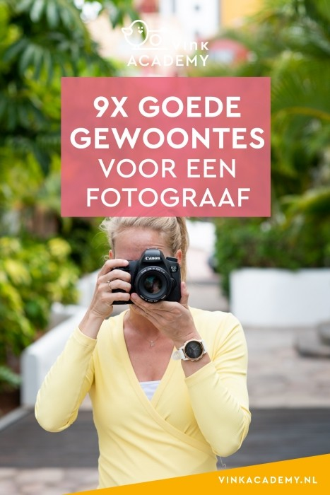 Minder mislukte foto's maken? Kijk of je een van deze gewoontes kunt ontwikkelen