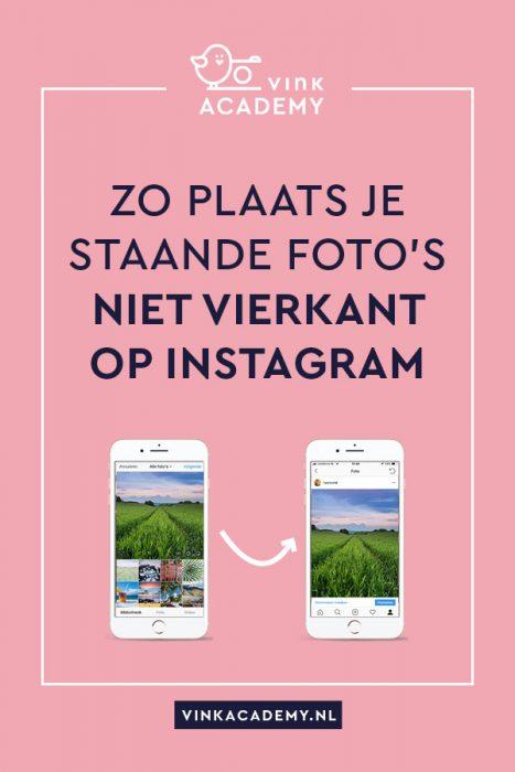 Niet vierkante foto op Instagram zetten