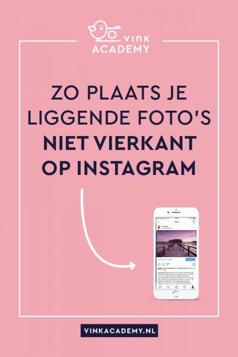 Zo zet je een liggende foto niet vierkant op Instagram