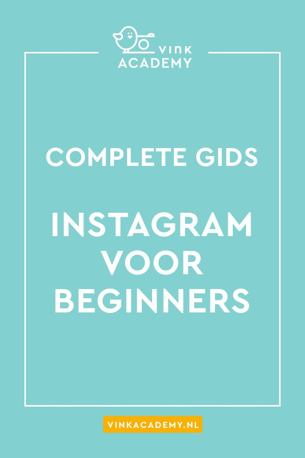 Instagram voor beginners: complete gids