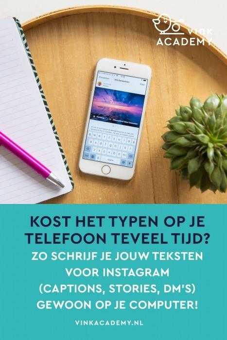 Veel sneller typen via je computer voor Instagram berichten