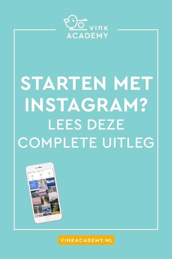 Wil je beginnen met Instagram? Lees deze uitleg!