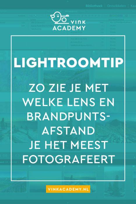 Zoek in Lightroom met welke lenzen je het meest fotografeert en op welke brandpuntsafstanden