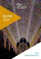 Inspiratie eBook: 30 foto's gemaakt bij GLOW lichtfestival Eindhoven