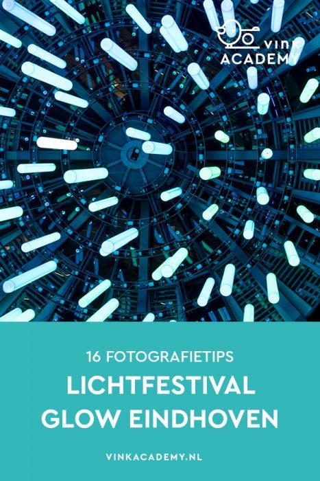 Glow Eindhoven Fotografietips