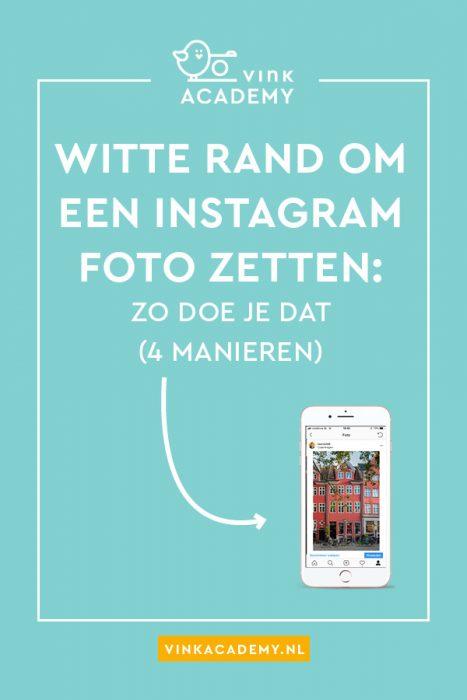 Witte rand om foto's zetten op Instagram