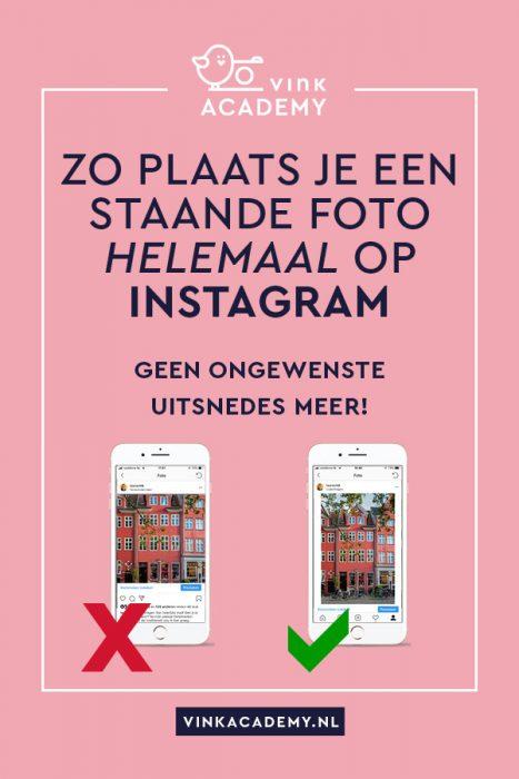 Zo zet je een staande foto helemaal op instagram, zonder afsnijden